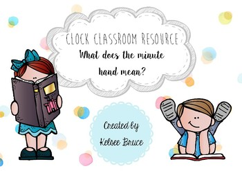 Minute Hand Clock Classroom Resource