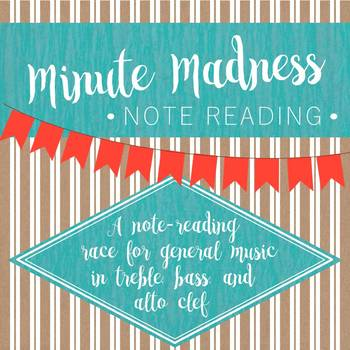 Minute Madness Note Reading for General Music