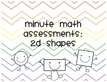 Minute Math Assessments: 2D shapes