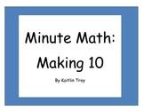 Minute Math: Making 10