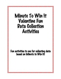 Minute To Win It Valentine Data Collection Activities