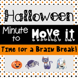 Halloween Brain Break - Minute to Move It