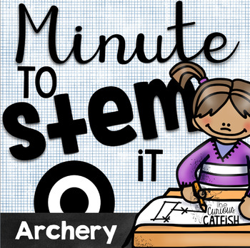Minute to STEM it: Archery