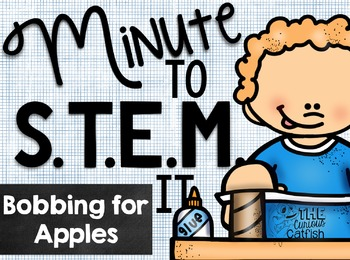 Minute to STEM it: Bobbing for Apples