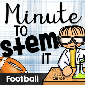 Minute to STEM it: Football