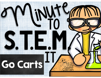 Minute to STEM it: Go Carts