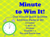Minute to Win It! Addition Facts Quick Quizzes