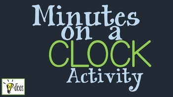 Minutes on a Clock Activity