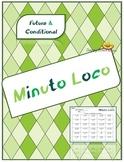 Minuto Loco, Future and Conditional Tenses