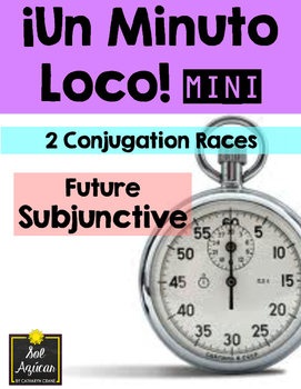 Minuto Loco Mini - Future Subjunctive - El Futuro del Subjuntivo