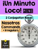 Minuto Loco Mini - Nosotros Commands + Irregulars - Conjugation Races