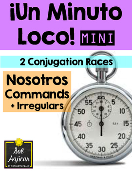 Minuto Loco Mini - Nosotros Commands + Irregulars - Conjugation Races