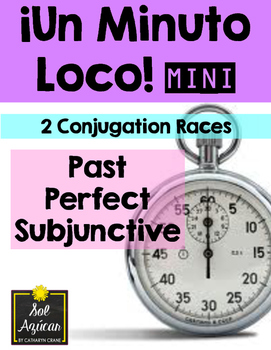 Minuto Loco Mini - Past Perfect Subjunctive  - Pluscuamperfecto del Subjuntivo