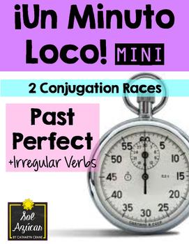 Minuto Loco Mini - Past Perfect with Irregulars - El Pluscuamperfecto
