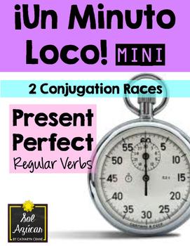 Minuto Loco Mini - Present Perfect Regular Verbs - El Presente Perfecto