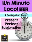 Minuto Loco Mini - Present Perfect Subjunctive  Presente Perfecto del Subjuntivo