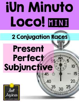 Minuto Loco Mini - Present Perfect Subjunctive  Presente P