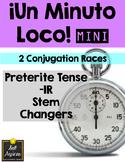 Minuto Loco Mini - Preterite IR Stem Changing Verbs - Conj