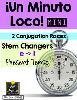 Minuto Loco Mini - Stem Changing Verbs E - I in Present Tense Conjugation Races