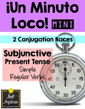 Minuto Loco Mini - Subjunctive Present Tense - Simple Regu