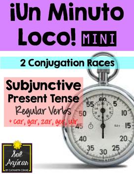Minuto Loco Mini - Subjunctive Present Tense + car, gar, zar, ger, uir Verbs