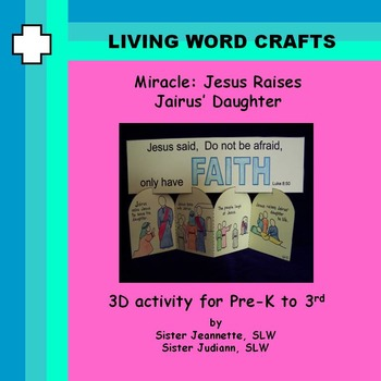Miracle Cure of Jairus' Daughter 3D Activity for Pre-K to Gr. 3