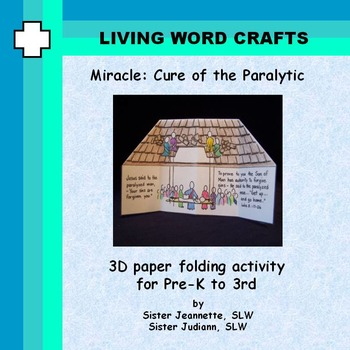 Miracle Cure of the Paralytic 3D for Pre-K to Gr. 3