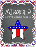Miracle Movie Viewing Guide