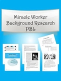 Miracle Worker - Background Research PBL