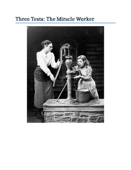 Miracle Worker - Three Tests