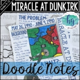 Miracle at Dunkirk (World War II) Doodle Notes