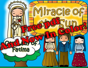 Miracle of the Sun- Our Lady of Fatima - In Color