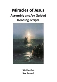 Miracles of Jesus Class Play &/or Guided Reading Scripts/Readers Theater