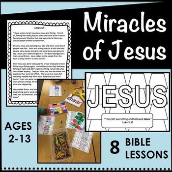 Miracles of Jesus Lessons, GROWING Bundle