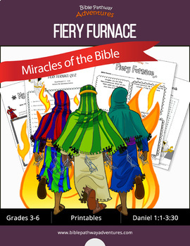 Miracles of the Bible: Fiery Furnace workbook