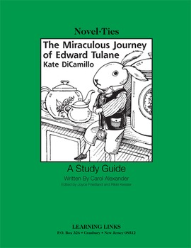 Miraculous Journey of Edward Tulane - Novel-Ties Study Guide