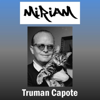 """""""Miriam"""" by Truman Capote: Text, Questions, and Key"""