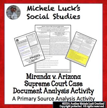 Miranda v Arizona Supreme Court Case Document Analysis Activity Miranda Rights