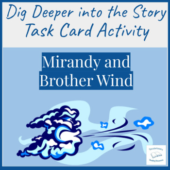 Mirandy and Brother Wind McKissack Literacy Center Dig Deeper Activity