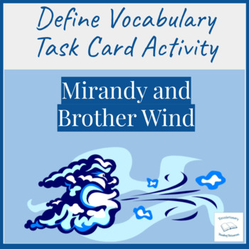 Mirandy and Brother Wind McKissack Literacy Center Vocabulary Cards