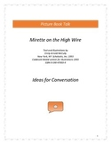 Mirette on the High Wire: Ideas for Conversation