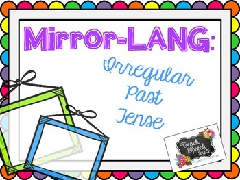 Mirror-LANG: Irregular Past Tense