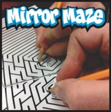 Mirror Maze Activity ... For students who rush their work.
