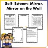 Self Esteem: Mirror, Mirror On The Wall