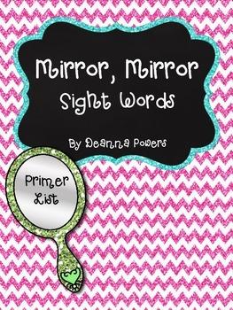 Mirror, Mirror Sight Words- Primer