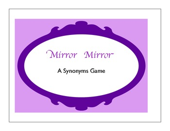 Mirror Mirror  Synonym and Antonym Games