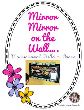 Mirror Mirror on the Wall... There's a Leader in us all! (Bulletin Board Idea)