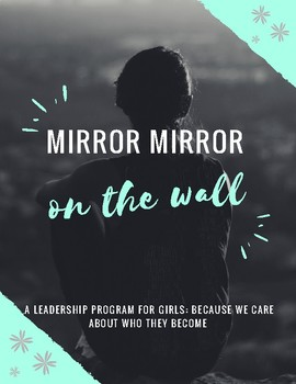 Mirror Mirror (on the wall): Gender Specific Program for Girls