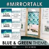 Mirror Talk: (BLUE-GREEN) Growth Mindset, Social Emotional & Self-Love Activity