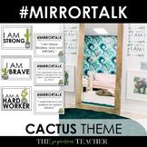 Mirror Talk: (CACTUS) Growth Mindset, Social Emotional, and Self-Love Activity